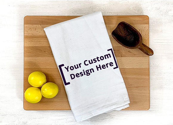 Custom Flour Sack Towel
