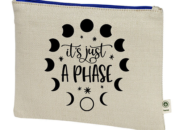 It's Just a Phase Hemp Pouch