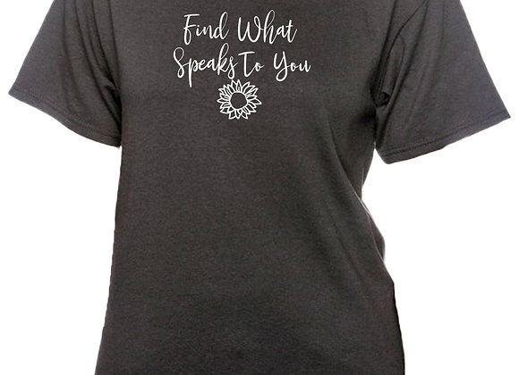 Find What Speaks to You Recycled Tee