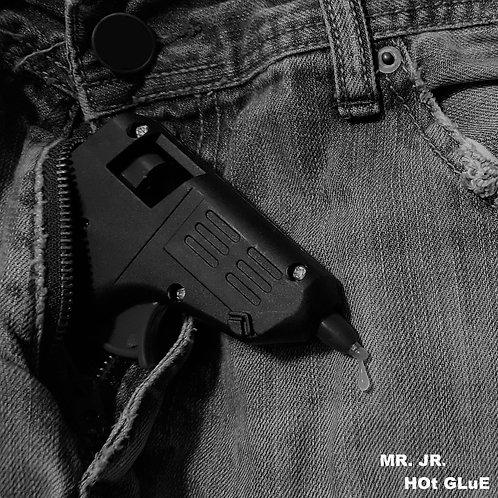 Mr. Jr's Hot Glue [Explicit]