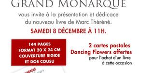 Le Grand Monarque à Chartres invite Marc Théréné a dédicacer son livre le 8 décembre à 11h