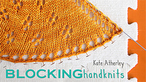 Kate Atherley Blocking Handknits Craftsy Class