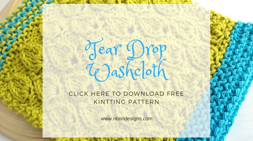 Tear Drop Washcloth - Click here to download free knitting pattern