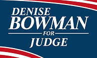 Denise Bowman For Judge.JPG
