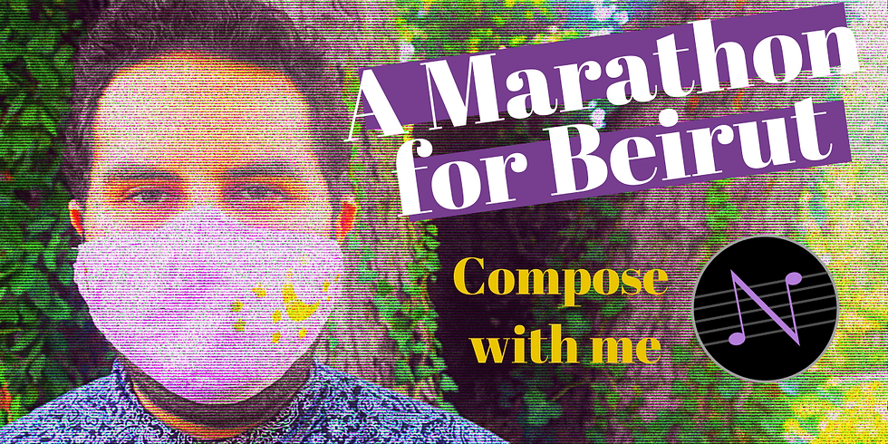 Compose with Me: A Marathon for Beirut
