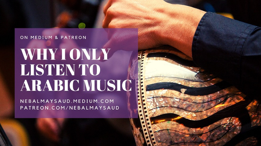 "Hand on a darbuka (Lebanese drum) with text to the side that says ""Why I Only Listen to Arabic Music"""
