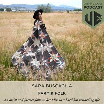 Sara Buscaglia: Farmer and Artist behind Farm & Folk, making a life in the high desert of Colorado