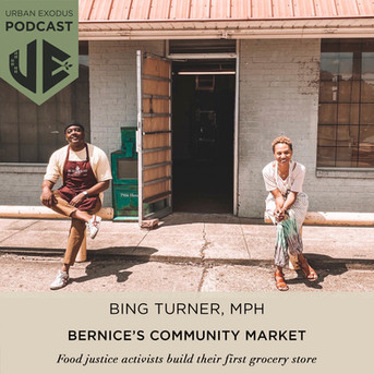 Bing Turner, MPH: Food justice activists builds their first grocery store