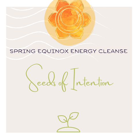 Spring Equinox Energy CleansE.png