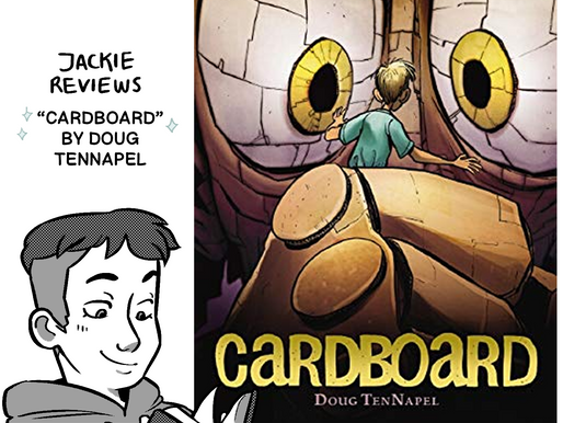 """A Comic Review of """"Cardboard"""" by Doug TenNapel"""