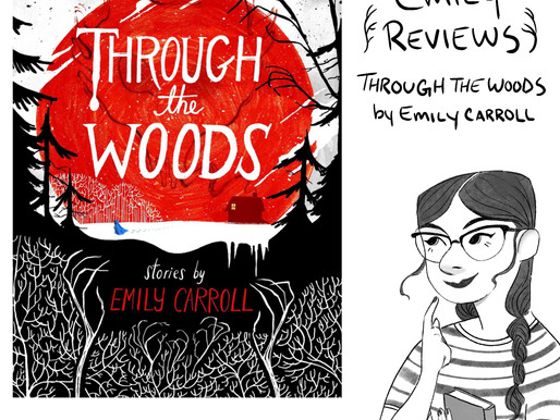 """Comic Review of """"Through the Woods"""" by Emily Carroll"""