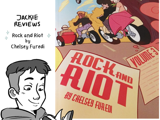 """A Comic Review of """"Rock and Riot"""" by Chelsey Furedi"""