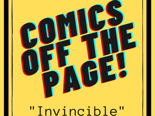 """Comics Off the Page: """"Invincible"""""""