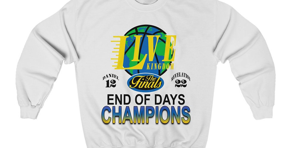 End Of Days Champions - Classic Crewneck
