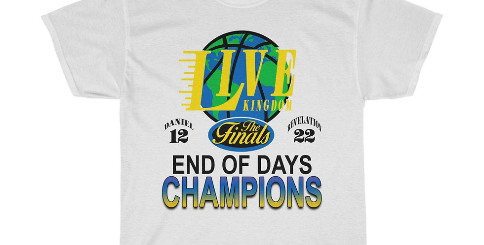 End Of Days Champions - Classic Tee