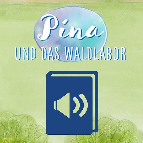 Pina und das Waldlabor-Hörbuch download