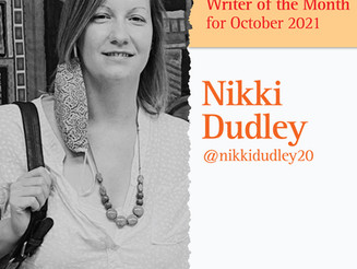 Writer of the Month: Nikki Dudley for October 2021