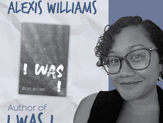 """6 Things With... Alexis Williams, author of """"I was I"""""""