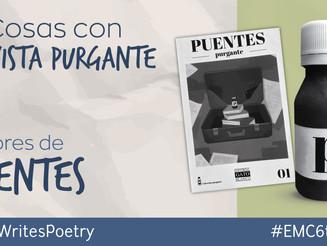 """6 Cosas con... Revista Purgante, publicación que respalda la antología """"Puentes"""""""
