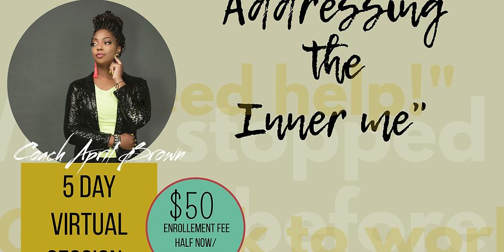 """""""Addressing The Inner me""""Online Session"""