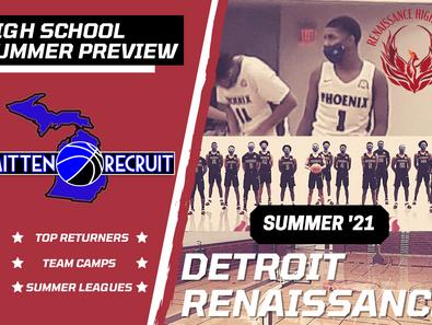RTM | HS Summer Preview |       Detroit Renaissance