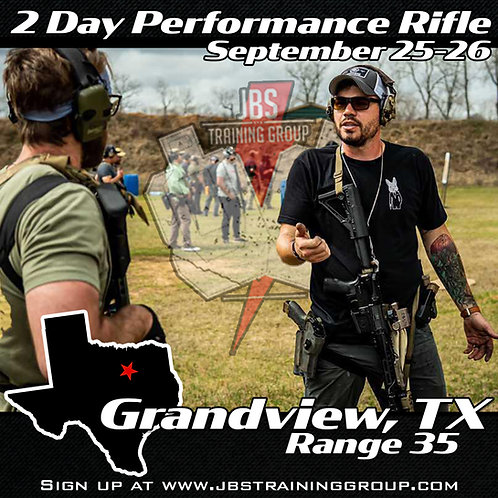 Sep 25-26 / 2 Day Performance Rifle / Grandview, TX