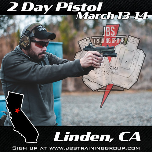March 13-14 / 2 Day Performance Pistol / Linden, CA
