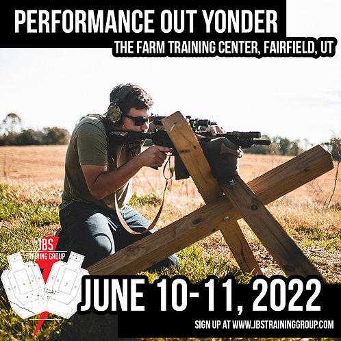 June 10-11 / Performance Out Yonder / Fairfield, UT
