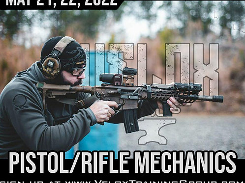 May 21-22, 2022 / Pistol-Rifle Mechanics / Standish, ME