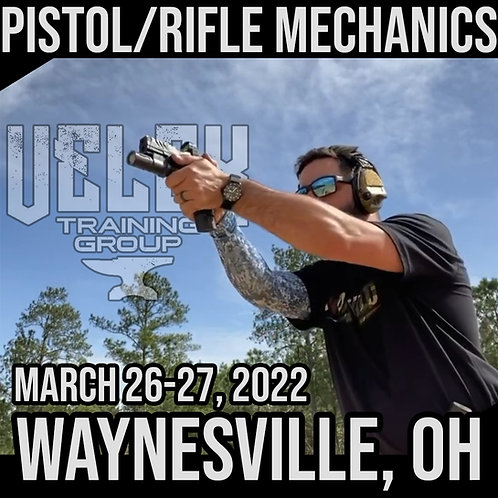 March 26-27, 2022/ Pistol & Rifle Mechanics / Waynesville, OH