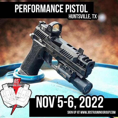 Nov 5-6, 2022 / Performance Pistol / Huntsville, TX