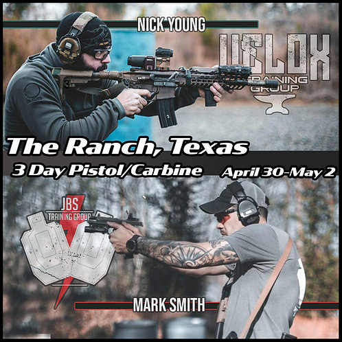 April 30-May 2 / 3 Day Pistol & Carbine with Velox / The Ranch, TX