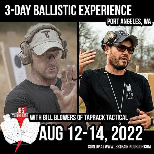 Aug 12-14 / 3 Day Ballistic Experience / Port Angeles, WA