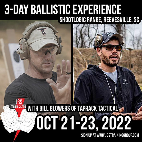 Oct 21-23 / 3 Day Ballistic Experience / Reevesville, SC