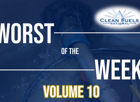 Worst of the Week!  Volume 10