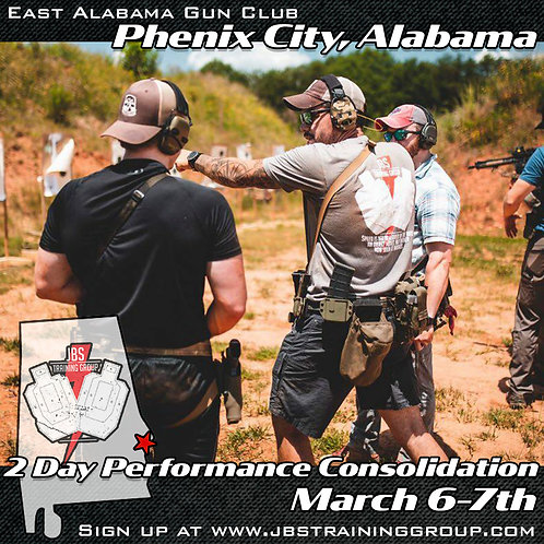 March 6-7 / 2 Day Performance Consolidation / Phenix City, AL
