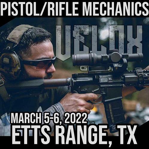 March 5-6, 2022/ Pistol & Rifle Mechanics / ETTS Range, TX