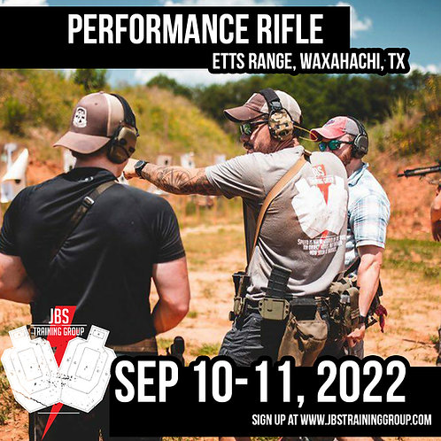Sep 10-11, 2022 / Performance Rifle / Waxahachi, TX