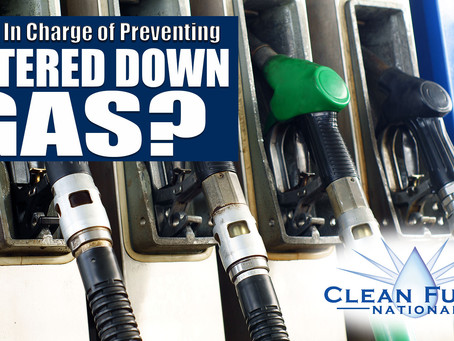 Who's In Charge of Preventing Watered Down Gas?
