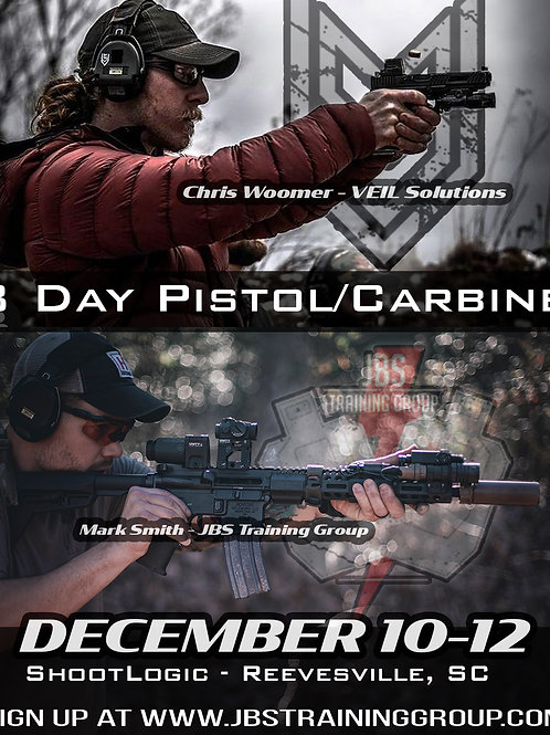 December 10-12 / 3 Day Pistol-Rifle with VEIL Solutions / Reevesville,SC