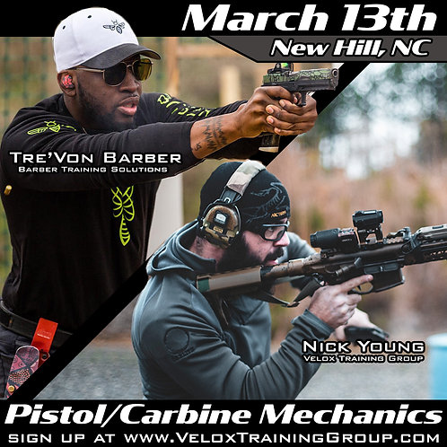 March 13th Pistol/Carbine Mechanics with Barber Training Solutions / New Hill NC