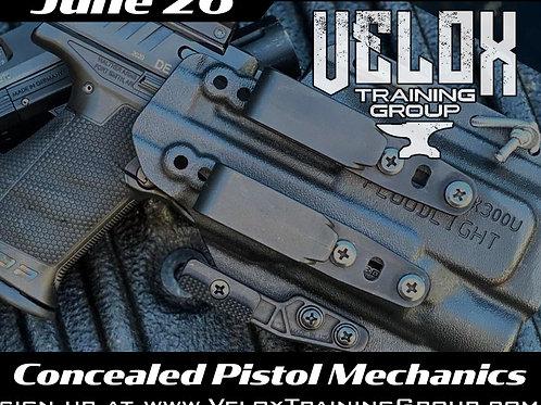 June 26th / Concealed Pistol Mechanics / New Hill,NC
