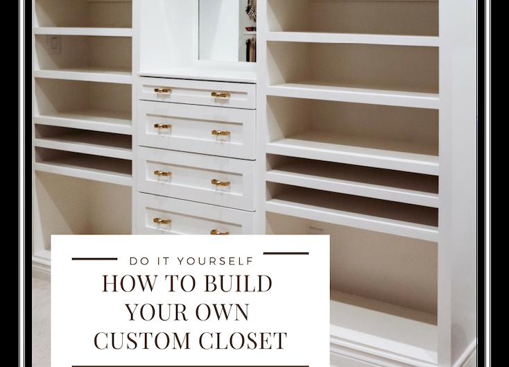 Custom Closet Makeover - Phase 1