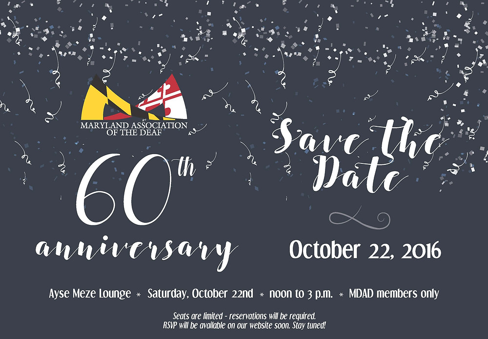 MDAD 60th Anniversary. Save the Date: October 22, 2016. Ayse Meze Lounge, noon to 3 pm, MDAD members only. Seats are limited- reservations will be required. RSVP will be available on our website soon. Stay tuned!