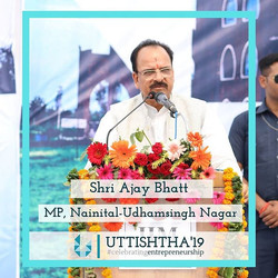 Shri Ajay Bhatt, MP Nainital and Udham S