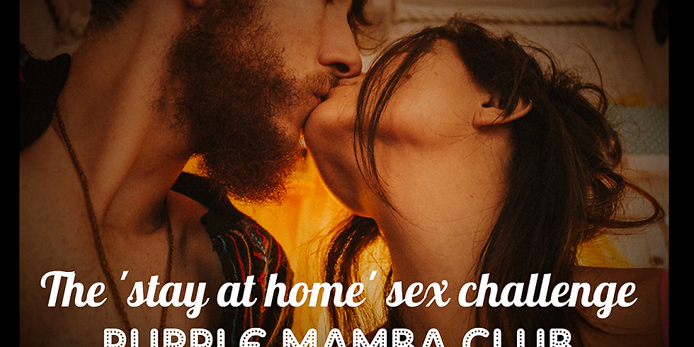 The 'Stay At Home' Sex Challenge - Week 2