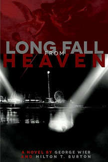 Long Fall From Heaven by George Wier and Milton T. Burton