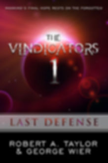 The Vindicators 1 by Robert A. Taylor and George Wier