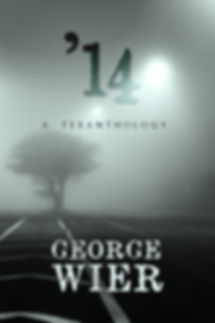 '14: A Texanthology by George Wier