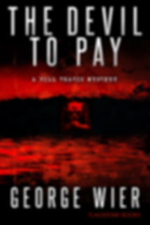 The Devil To Pay by George Wier
